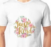 Just Read - Gold Foil Unisex T-Shirt