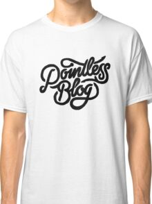 Pointless Blog Classic T-Shirt