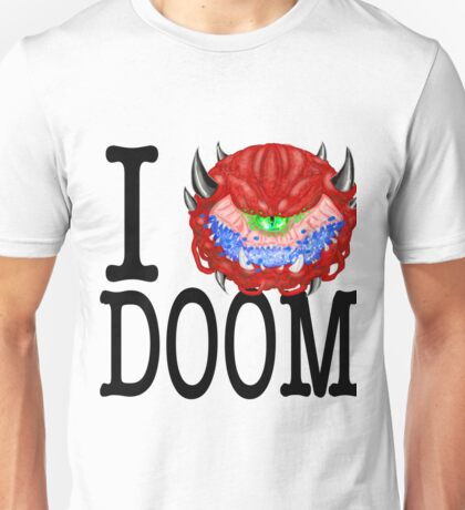 i love doom Unisex T-Shirt