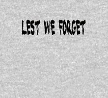 Lest We Forget Black 2013 Unisex T-Shirt
