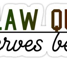 OQ deserves better Sticker