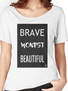 Brave Honest Beautiful // 5H Women's Relaxed Fit T-Shirt