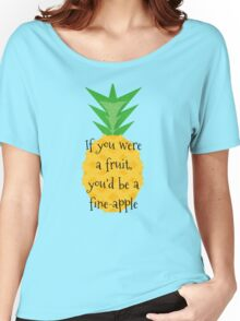 Fine-apple Women's Relaxed Fit T-Shirt