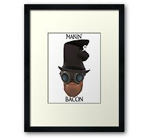 "TF2 Gibus Engineer ""Makin' Bacon"" Framed Print"