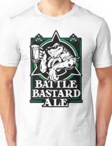 Battle Bastard Ale Unisex T-Shirt