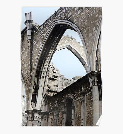 Convento de Carmo: Lisbon's cathedral carcass Poster
