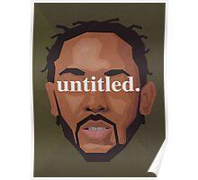 Kendrick Lamar Untitled Poster
