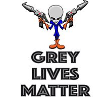 Grey Lives Matter Photographic Print