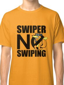 Swiper No Swiping Multi-Color Classic T-Shirt
