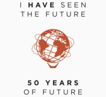 I Have Seen the Future - 50 Years of Future by Urso Chappell