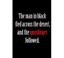 The man in black and the Gunslinger Photographic Print