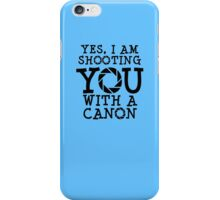 Shooting with a Canon iPhone Case/Skin