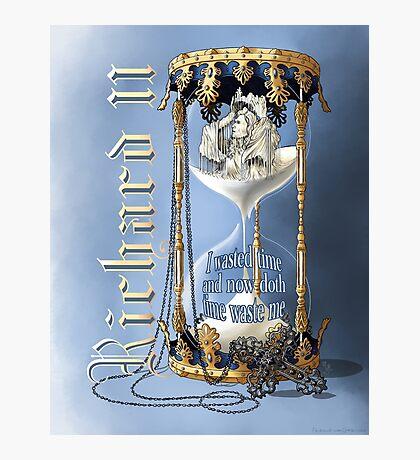 Richard II Shakespeare David Tennant I Wasted Time Photographic Print
