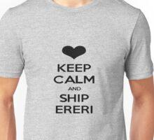 KEEP CALM AND SHIP ERERI Unisex T-Shirt
