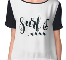 Surf lettering quote Chiffon Top