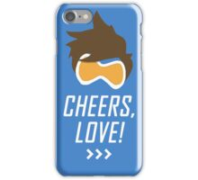 Cheers, Love! iPhone Case/Skin