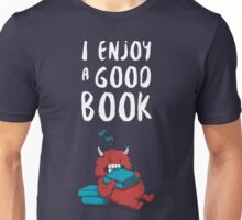 I Enjoy a Good Book Unisex T-Shirt