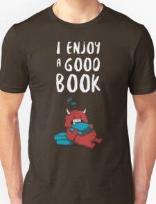 I Enjoy a Good Book Unisex T-Shirt
