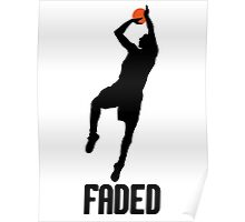 Faded - Black Poster