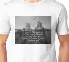 May We Meet Again Unisex T-Shirt