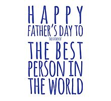 Best Person Funny Father's Day Card Photographic Print
