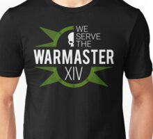 We Serve The Warmaster (XIV) Unisex T-Shirt