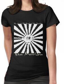 Van Morrison No Guru Womens Fitted T-Shirt
