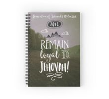 REMAIN LOYAL TO JEHOVAH! (Design no. 14) Spiral Notebook