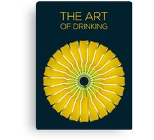 The Art of Drinking Canvas Print