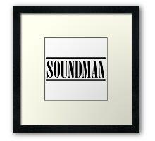 Soundman (Black) Framed Print
