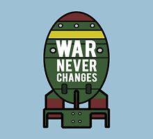 War Never Changes (Nuke) Unisex T-Shirt