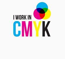 I Work In CMYK Unisex T-Shirt