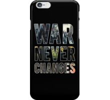 War Never Changes (Graphic Overlay) iPhone Case/Skin