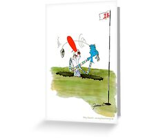 'when in a hole....' - tony fernandes Greeting Card