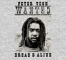 Wanted Dread And Alive Unisex T-Shirt