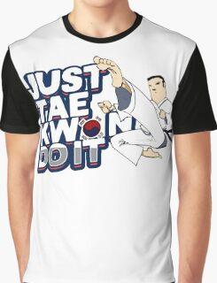 Taekwondo Just TaeKwonDo It Black Belt Martial Arts Korea Korean Tae Kwon Do Student Master Instructor Graphic T-Shirt