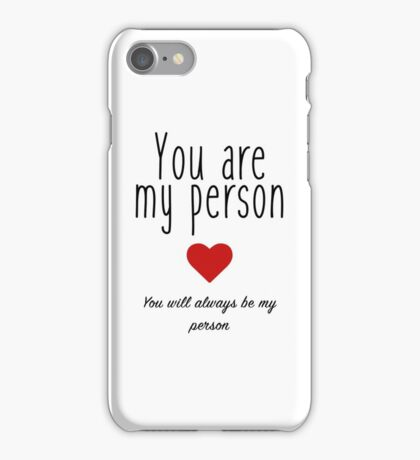 Grey's Anatomy - You are my Person iPhone Case/Skin