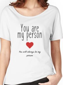 Grey's Anatomy - You are my Person Women's Relaxed Fit T-Shirt