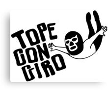 TOPE CON GIRO Canvas Print