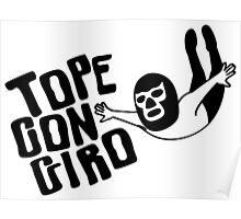 TOPE CON GIRO Poster