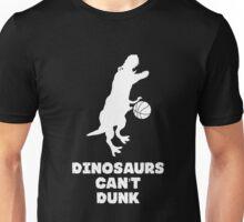 Dinosaurs Can't Dunk Unisex T-Shirt