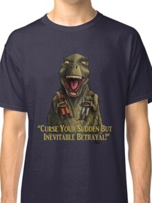 """Firefly: """"Curse your sudden but inevitable betrayal!"""" Classic T-Shirt"""