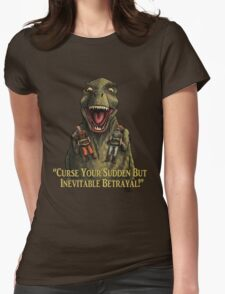 """Firefly: """"Curse your sudden but inevitable betrayal!"""" Womens Fitted T-Shirt"""