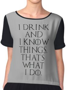 game of thrones drinking game  Chiffon Top