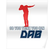 So you think you can Dab? Poster