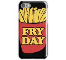 Fry Day Fryday french fries iPhone Case/Skin