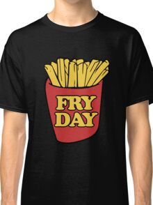 Fry Day Fryday french fries Classic T-Shirt