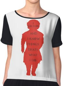 drink and i know things Chiffon Top