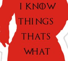 drink and i know things Sticker