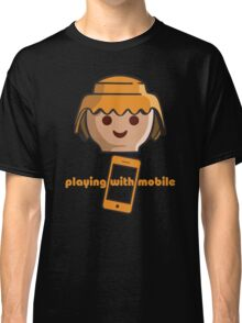 Playing With Mobile Classic T-Shirt